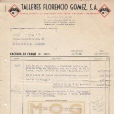 Facturas antiguas: FACTURA. TALLERES FLORENCIO GOMEZ, S.A. MAQUINARIAS PARA OBRAS. ZARAGOZA. 1955.. Lote 277638723