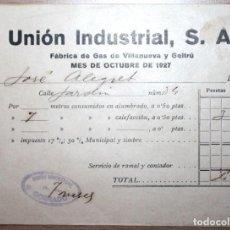 Facturas antiguas: RECIBO DE GAS 1927 UNIÓN INDUSTRIAL S.A., VILLANUEVA Y LA GELTRÚ... VILANOVA I LA GELTRÚ. Lote 76681151