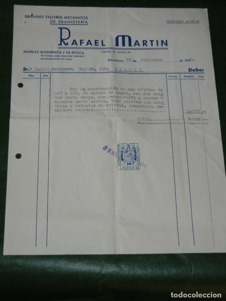 FACTURA MEMBRETE- TALLERES EBANISTARIA RAFAEL MARTIN, GRACIA BARCELONA 1960 (Coleccionismo - Documentos - Facturas Antiguas)