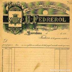 Facturas antiguas: FACTURA LITOGRAFIA FABRICA DE GENEROS DE PUNTO B. PEDREROL CALLE CARMEN 36 BARCELONA AÑO 1890. Lote 82643116