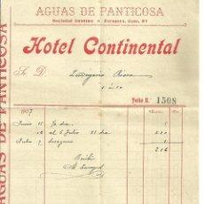 Facturas antiguas: C1.- HOTEL CONTINENTAL AGUAS DE PANTICOSA FACTURA AÑO 1907. Lote 85440208