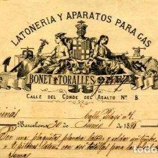 Facturas antiguas: FACTURA LITOGRAFIA BONET TORALLES LATONERIA Y APARATOS PARA GAS. BARCELONA AÑO 1886. Lote 85640040