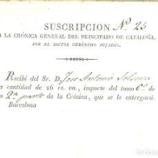 Facturas antiguas: C1.- RECIBO DE SUBSCRIPCION A LA CRONICA GENERAL DEL PRICIPADO DE CATALUÑA DE GERONIMO PUJADES . Lote 86348752