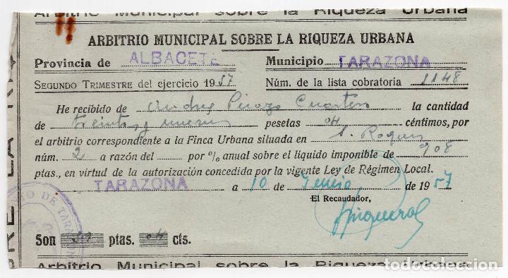 IMPUESTO SOBRE LA RIQUEZA URBANA - TARAZONA - ALBACETE - 1957 (Coleccionismo - Documentos - Facturas Antiguas)
