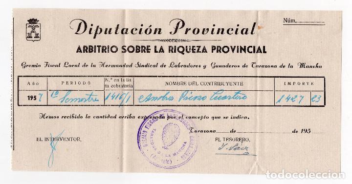 IMPUESTO SOBRE LA RIQUEZA PROVINCIAL - TARAZONA DE LA MANCHA - ALBACETE 1957 (Coleccionismo - Documentos - Facturas Antiguas)