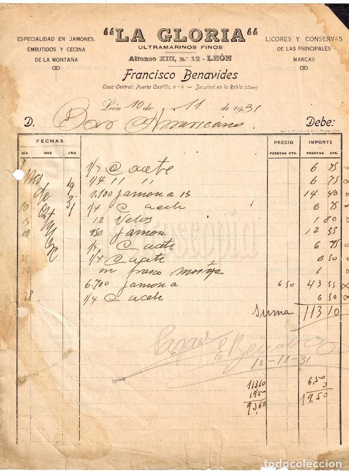 FACTURA ULTRAMARINOS LA GLORIA. EMBUTIDOS, LICORES Y CONSERVAS. FRANCISCO BENAVIDES. LEÓN AÑO 1931 (Coleccionismo - Documentos - Facturas Antiguas)