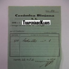 Facturas antiguas: FACTURA ALBARAN FABRICA CERAMICA RIOJANA S.A. LOGROÑO. 1930. TDKP12 . Lote 98673867