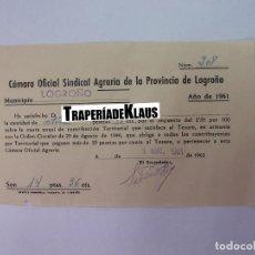 Facturas antiguas: ALBARAN DE PAGO CAMARA OFICIAL SINDICAL AGRARIA DE LA PROVINCIA DE LOGROÑO. LA RIOJA 1961. TDKP12. Lote 98674139