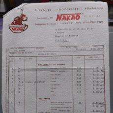 Factures anciennes: NAKAO. TURRONES. CHOCOLATES. BOMBONES FCTA DEL 26-12-1962. Lote 99220851