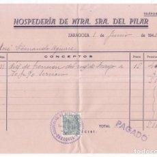 Facturas antiguas: FACTURA. HOSPEDERÍA DE NTRA. SRA. DEL PILAR. ZARAGOZA. 1943. SELLO ESPECIAL MÓVIL. Lote 99865171