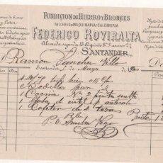 Facturas antiguas: FACTURA. FUNDICION DE HIERRO Y BRONCES, TALLERES MAQUINARIA, ETC FEDERICO ROVIRALTA. SANTANDER.. Lote 104025223