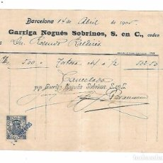 Factures anciennes: FACTURA. GARRIGA NOGUES SOBRINOS. BARCELONA 1905. Lote 104254027
