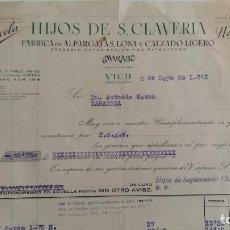 Facturas antiguas: ANTIGUA FACTURA HIJOS DE S CLAVERIA. FABRICA ALPARGATAS, LONAS Y CALZADO LIGERO. VICH BARCELONA 1943. Lote 108044287