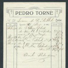Facturas antiguas: FACTURA PEDRO TORNE IGUALADA AÑO 1913 FIRMADA. Lote 110652731