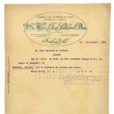 Facturas antiguas: FACTURA FÁBRICA DE PAÑOS HIJOS DE JOSÉ PALLARÉS DEU. SABADELL BARCELONA 1920. Lote 124290959