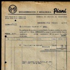 Fatture antiche: ANTIGUA FACTURA - ENCUADERNACION Y METALURGICA - PIANI - 1950. Lote 126634379