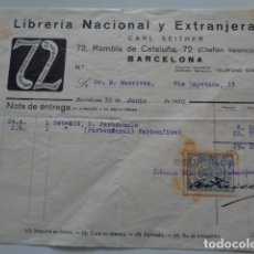 Facturas antiguas: BARCELONA. LIBRERIA NACIONAL Y EXTRANJERA. 1930. CON TIMBRE. Lote 132868126