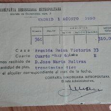 Facturas antiguas: RECIBO COMPAÑÍA INMOBILIARIA METROPOLITANA DE MADRID 1950. Lote 137234245