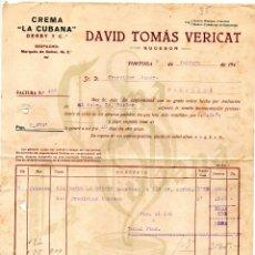 Facturas antiguas: CREMA LA CUBANA. DERBY Y CIA. TORTOSA. CLIENTE FRANCISCO AZAGRA PAMPLONA. Lote 146021682