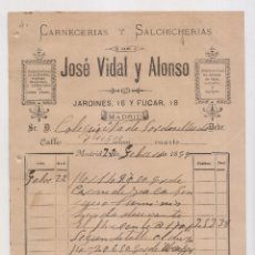 Facturas antiguas: FACTURA. JOSÉ VIDAL Y ALONSO. CARNECERÍA Y SANCHICHERÍAS. MADRID, 1899. Lote 148241738
