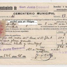 Facturas antiguas: DERECHOS Y TASAS MUNICIPALES - GASTOS DE SEPULTURA AÑO 1941 - CEMENTERIO SAN JUSTO DESVERN. Lote 153522598