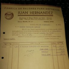 Facturas antiguas: JUAN HERNADEZ. FABRICA DE BALONES PARA EL DEPORTE. BARCELONA. 1940. Lote 157125897