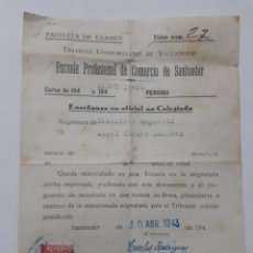 Facturas antiguas: PAPELETA DE EXÁMEN. ESCUELA PROFESIONAL DE COMERCIO DE SANTANDER. 1943. Lote 157135948