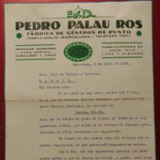 Facturas antiguas: PEDRO PALAU ROS. FÁBRICA DE GÉNEROS DE PUNTO. PALAO. BARCELONA.. . Lote 158715718