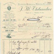 Facturas antiguas: FACTURA Y LETRA DE CAMBIO 1925, J. M. THIBAUDIER, EXTRACTOS TINTÓREOS Y TANICOS PRODUCTOS QUÍMICOS... Lote 166253194
