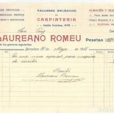 Facturas antiguas: FACTURA- LAUREANO ROMEU. TALLERES MECÁNICOS DE CARPINTERÍA. BARCELONA- 1916. Lote 166299570