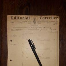 Facturas antiguas: EDITORIAL CARCELLER LA TRACA EL CLARIN VALENCIA 1924 . Lote 178392290