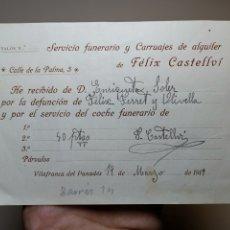 Facturas antiguas: FACTURA SERVICIOS-CARRUAJES-FUNERARIO-CEMENTERIO- VILAFRANCA PENEDES--- FELIX CASTELLVI 1919 . Lote 178859058