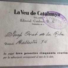 Facturas antiguas: RECIBO DE 3,5 PESETAS LA VEU DE CATALUÑA AÑO 1936. Lote 179177997