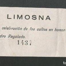 Facturas antiguas: RECIBO LIMOSNA PARA LA CELEBRACION DE LOS CULTOS DE SAN PEDRO REGALADO - VALLADOLID -. Lote 183360195