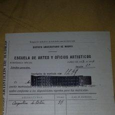Facturas antiguas: MATRICULA CARPINTERIA ARTISTICA ESCUELA DE ARTES Y OFICIOS MADRID 1934. Lote 188513181