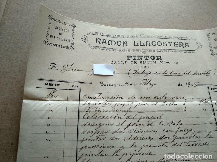 Facturas antiguas: TARRAGONA FACTURA 1908 - VER FOTOS INTERES HISTORIA FACTURA - RAMON LLAGOSTERA - PINTOR - Foto 2 - 195381100