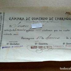 Facturas antiguas: TARRAGONA FACTURA 1908 - VER FOTOS INTERES HISTORIA FACTURA - CAMARA COMERCIO TARRAGONA. Lote 195381990