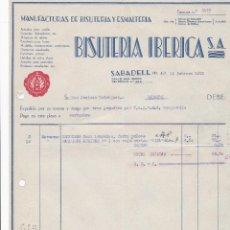 Facturas antiguas: FACTURA. BISUTERÍA IBÉRICA S.A. MANUFACTURAS DE BISUTERÍA Y ESMALTERÍA. SABADELL 1932. Lote 195440723