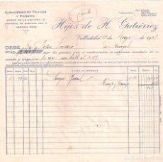 Fatture antiche: ANTIGUA FACTURA. HIJOS DE H. GUTIÉRREZ. ALMACENES DE TEJIDOS. VALLADOLID-BURGOS. AÑO 1931. Lote 195578596