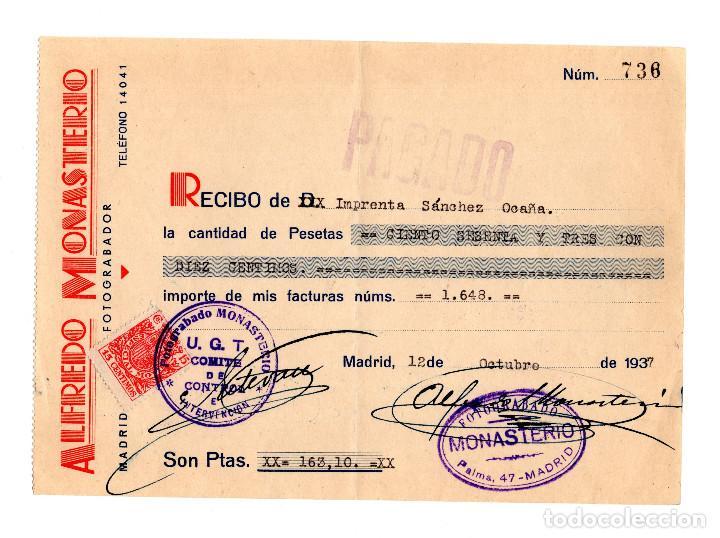 FACTURA.- ALFREDO MONASTERIO. IMPRENTA SANCHEZ OCAÑA.1937. SELLO U.G.T. REPÚBLICA. MADRID. (Coleccionismo - Documentos - Facturas Antiguas)
