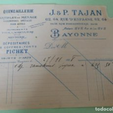 Facturas antiguas: FACTURA DE BAYONNE BAYONA FRANCIA QUINCAILLERIE QUINCAYA MENAGE HOTEL AGUICULTURA J & P TAJAN 1928. Lote 198785923