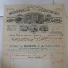 Facturas antiguas: FACTURA DE MANCHESTER INGLATERRA FABRICA PARIS MELBOURNE SYDNEY NEW YORK A MADRID 1906 BARLOW & JONE. Lote 198800880