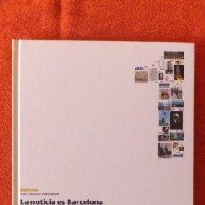 Facturas antiguas: LA VANGUARDIA - LA NOTICIA ES BARCELONA. Lote 206177443