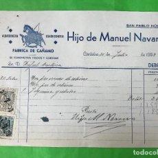 Facturas antiguas: FACTURA HIJOS DE MANUEL NAVARRO, FABRICA DE CAÑAMO, CÓRDOBA, 1938 GUERRA CIVIL, CON POLIZAS. Lote 208877792