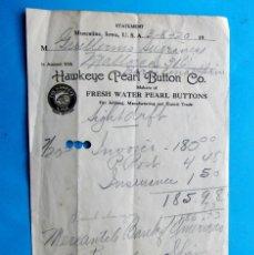 Facturas antiguas: FACTURA O ALBARÁN HECHA A UN INDUSTRIAL DE BARCELONA POR HAWKEYE PEARL BUTTON CO. 1920. Lote 210227506