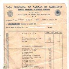 Facturas antiguas: FACTURA SERVICIO FUNERARIO - CASA DE LA CARIDAD DE BARCELONA - 1943 - CON PÓLIZA DE JOSÉ ANTONIO P.R. Lote 222170173