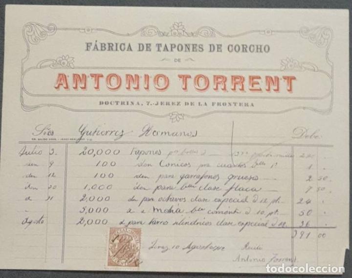 FACTURA. ANTONIO TORRENT. FÁBRICA DE TAPONES DE CORCHO. JEREZ. ESPAÑA 1912 (Coleccionismo - Documentos - Facturas Antiguas)