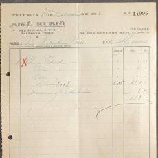 Facturas antiguas: FACTURA. JOSÉ RUBIÓ. DROGUERÍA. VALENCIA. ESPAÑA 1930. Lote 222339951