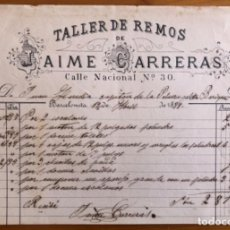 Facturas antiguas: BARCELONETA- BARCELONA- TALLER DE REMOS JAIME CARRERAS- 1889. Lote 228162760