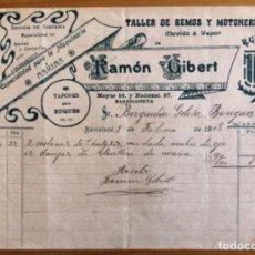 Facturas antiguas: BARCELONETA- BARCELONA- TALLER REMOS MOTONERIA- RAMON GIBERT 1908. Lote 228164065